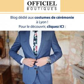 Blog Costume de cérémonie à Lyon